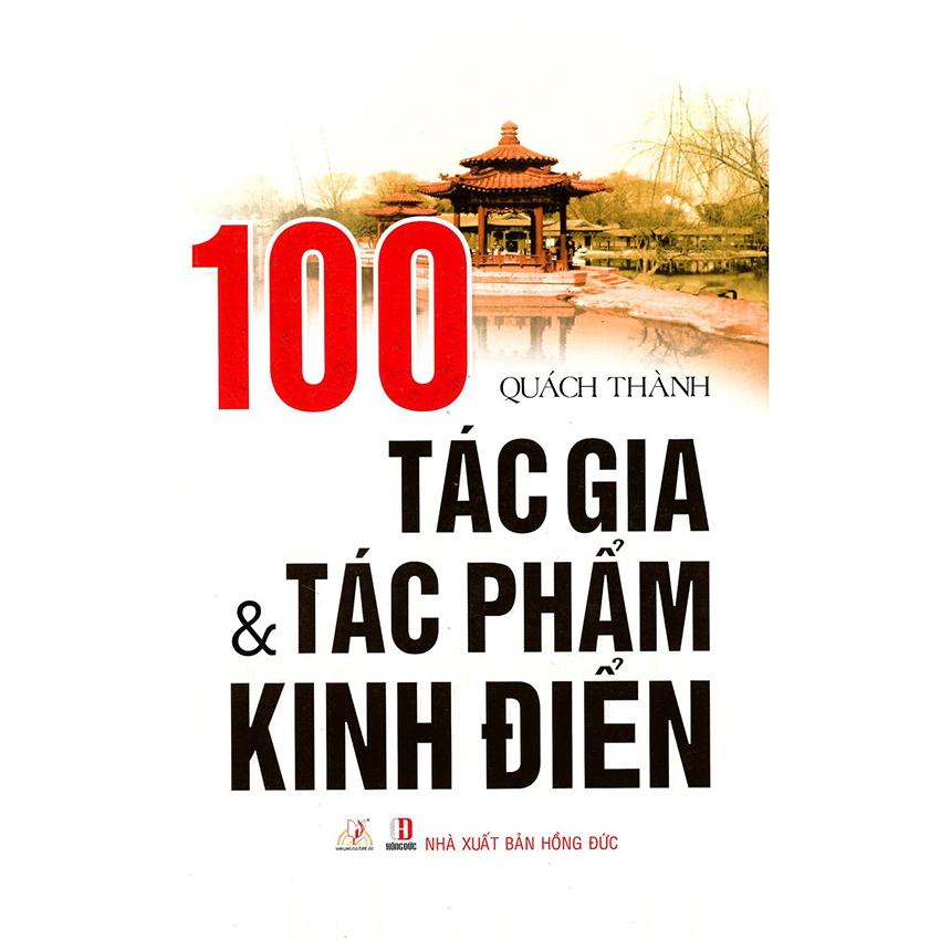 100 Tác Gia Và Tác Phẩm Kinh Điển - Quách Thành