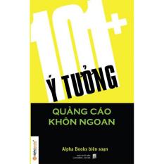101+ Ý Tưởng Quảng Cáo Khôn Ngoan – Nhiều tác giả