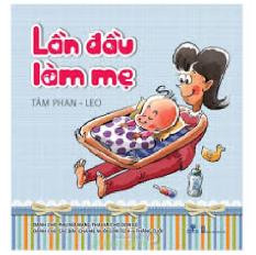 38_Lần đầu làm mẹ