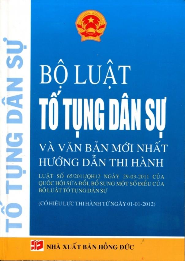 Bộ Luật Tố Tụng Dân Sự Và Văn Bản Mới Nhất Hướng Dẫn Thi Hành - Quốc Huy