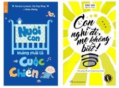 Bộ Sách Con Nghĩ Đi, Mẹ Không Biết - Nuôi Con Không Phải Là Cuộc Chiến (2 Cuốn)