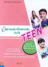 Cẩm Nang Dành Cho Tuổi Teen - Giải Quyết Các Vấn Đề Trong Trường Học - Penny Warm,Kate Talmul