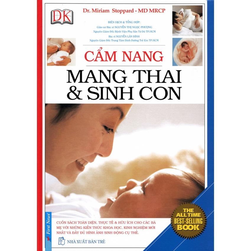 Cẩm Nang Mang Thai Và Sinh Con (Tái Bản) - Dr. Mirriam Stoppard