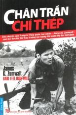 Chân Trần Chí Thép - Đỗ Hùng, James G. Zumwalt