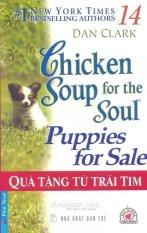 Chicken Soup 14 - Quà Tặng Từ Trái Tim – Dan Clark