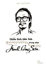 Chiều Kích Tâm Linh Trong Nhạc Trịnh Công Sơn - Minh Tuệ Đỗ Minh