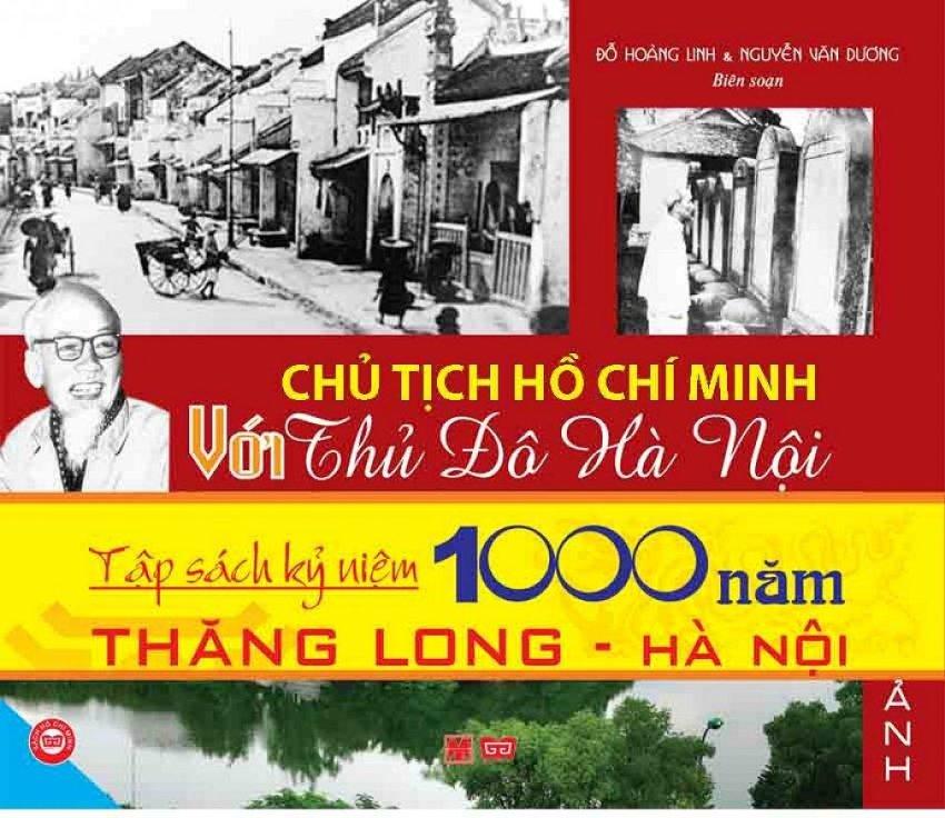 Chủ Tịch Hồ Chí Minh Với Thủ Đô Hà Nội - Đỗ Hoàng Linh,Nguyễn Văn Dương