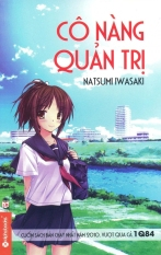 Cô Nàng Quản Trị - Natsumi Iwasaki,Vũ Thùy An