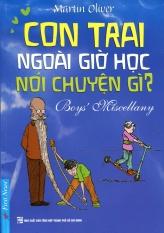 Con Trai Ngoài Giờ Học Nói Chuyện Gì? - Nguyễn Lê Hoài Nguyên, Bùi Thị Ngọc Hương, Martin Oliver
