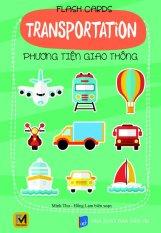 Flash Cards: Transportation - Phương Tiện Giao Thông - Hồng Lam,Minh Thu