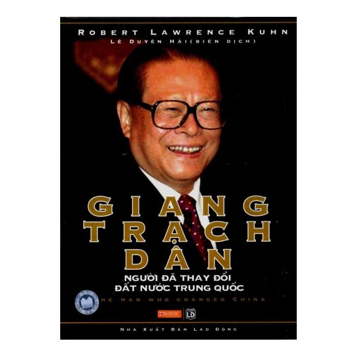Giang Trạch Dân - Người Đã Thay Đổi Đất Nước Trung Quốc (Bìa Cứng)