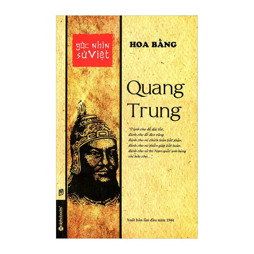 Góc Nhìn Sử Việt - Quang Trung - Đào Trinh Nhất