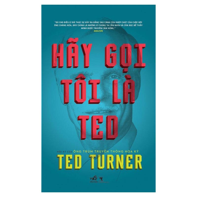 Hãy Gọi Tôi Là Ted – Ted Turner