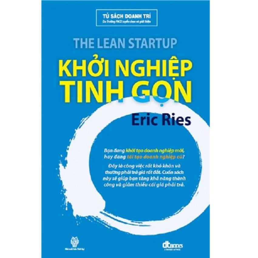 Khởi Nghiệp Tinh Gọn (The Lean Startup)