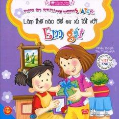 Làm Thế Nào Để Cư Xử Tốt Với Em Gái (Song Ngữ) - Thu Trang,Nhiều Tác Giả