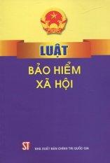 Luật Bảo Hiểm Xã Hội - Nhiều Tác Giả