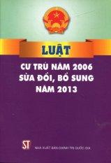 Luật Cư Trú Năm 2006 Sửa Đổi, Bổ Sung Năm 2013 - Nhiều Tác Giả