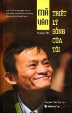 Mã Vân - Triết Lý Sống Của Tôi – Trương Yến