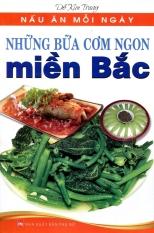 Nấu Ăn Mỗi Ngày - Những Bữa Cơm Ngon Miền Bắc - Đỗ Kim Trung