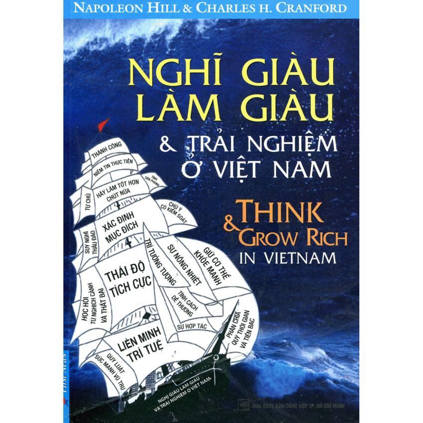 Nghĩ Giàu, Làm Giàu - Những Trải Nghiệm Ở Việt Nam - Napoleon Hill