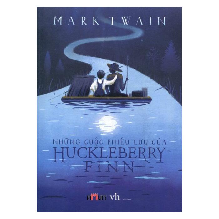 Những Cuộc Phiêu Lưu Của Huckleberry Finn - Mark Twain