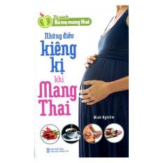 Những Điều Kiêng Kị Khi Mang Thai – Minh Nghiêm