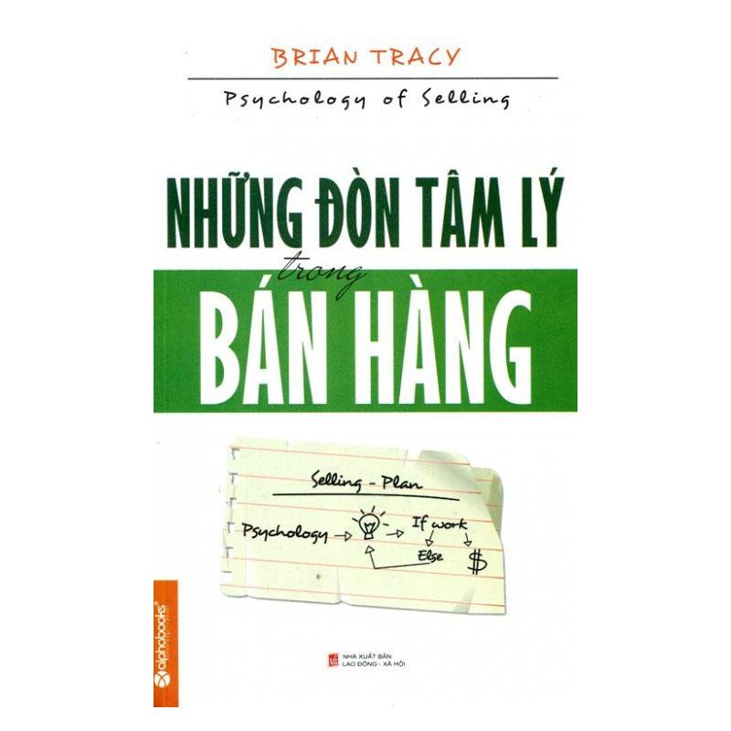 Những Đòn Tâm Lý Trong Bán Hàng (Tái Bản 2014) - Brian Tracy
