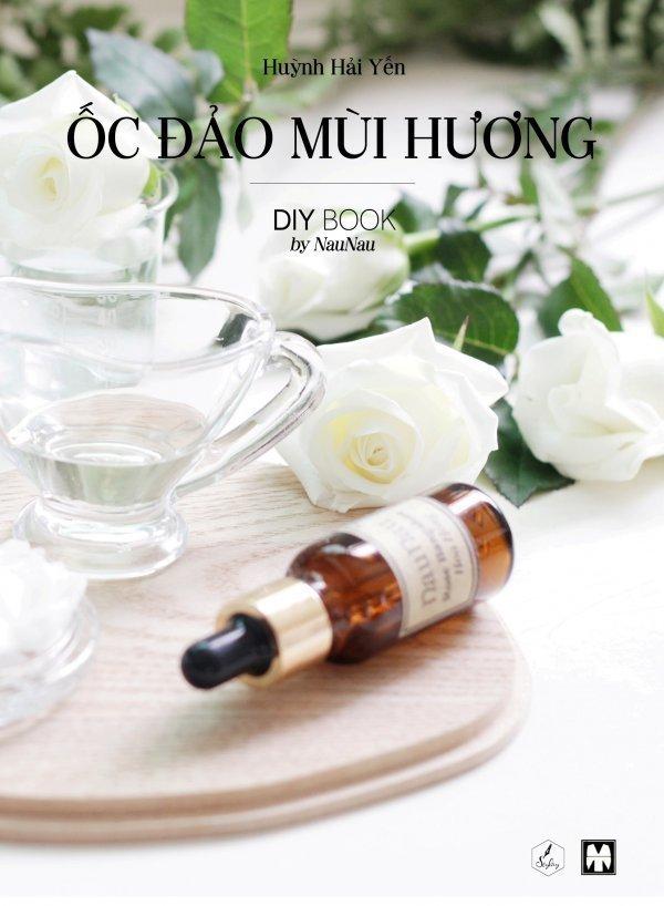 Ốc Đảo Mùi Hương - Huỳnh Hải Yến