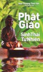 Phật Giáo Và Sinh Thái Tự Nhiên - Hòa Thượng Tinh Vân