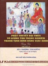Phật Thuyết Đại Thừa Vô Lượng Thọ Trang Nghiêm Thanh Tịnh Bình Đẳng Giác Kinh - Quyển 5 - Hòa thượng Tịnh Không và Vọng Tây cư sĩ