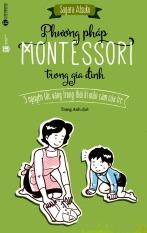 Phương Pháp Montessori Trong Gia Đình – Sagara Atsuko