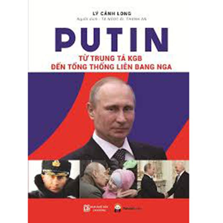 Putin từ trung tá KGB đến tổng thống liên bang nga