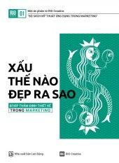 RIO Book No 1: Xấu Thế Nào - Đẹp Ra Sao - Nhiều tác giả