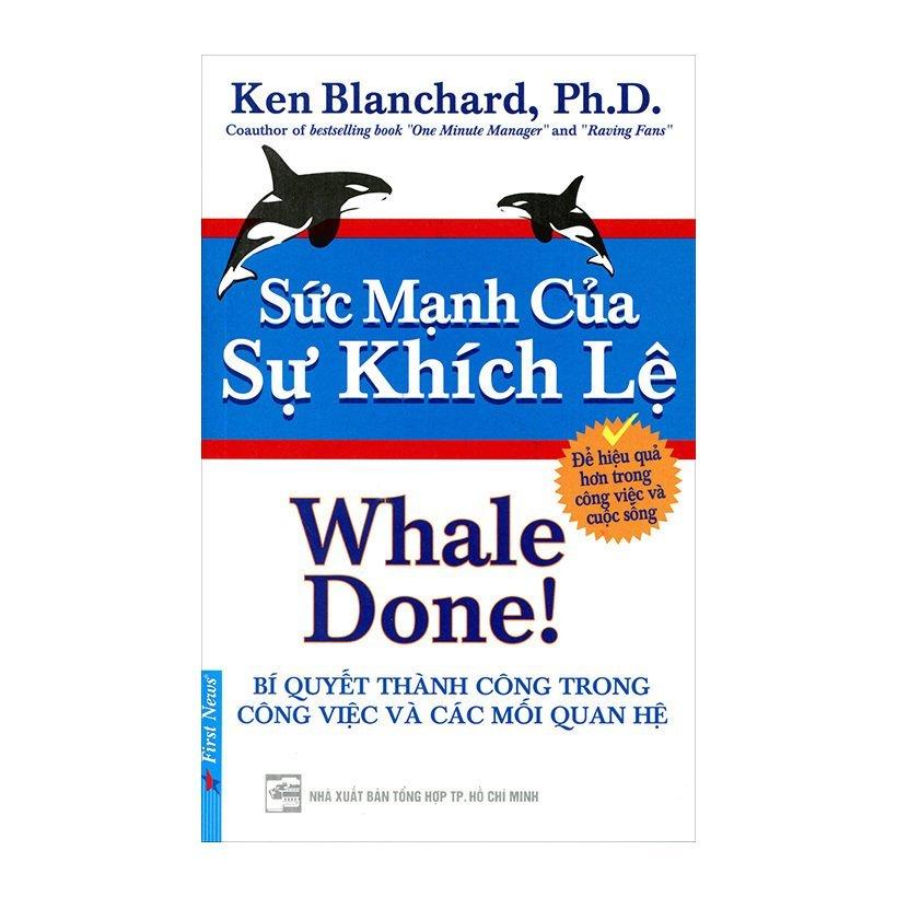 Sức Mạnh Của Sự Khích Lệ - Ken Blanchard