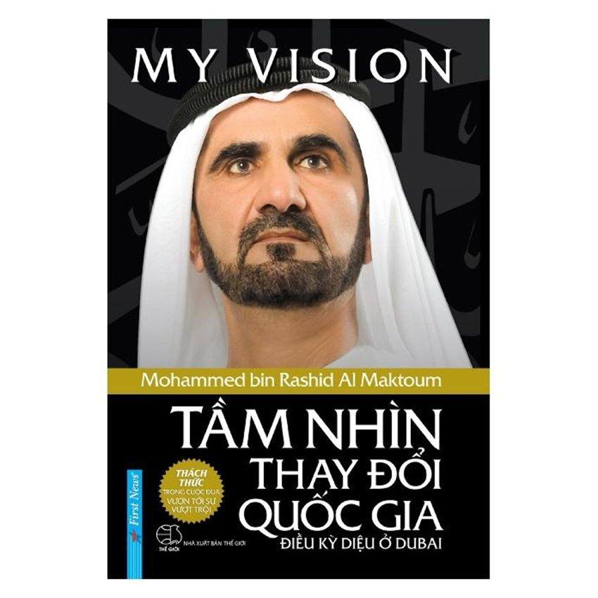 Tầm Nhìn Thay Đổi Quốc Gia - Mohammed bin Rashid Al Maktoum