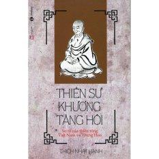 Thiền Sư Khương Tăng Hội - Thích Nhất Hạnh