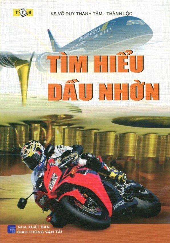 Tìm Hiểu Dầu Nhờn - KS. Võ Duy Thanh Tâm,Thành Lộc