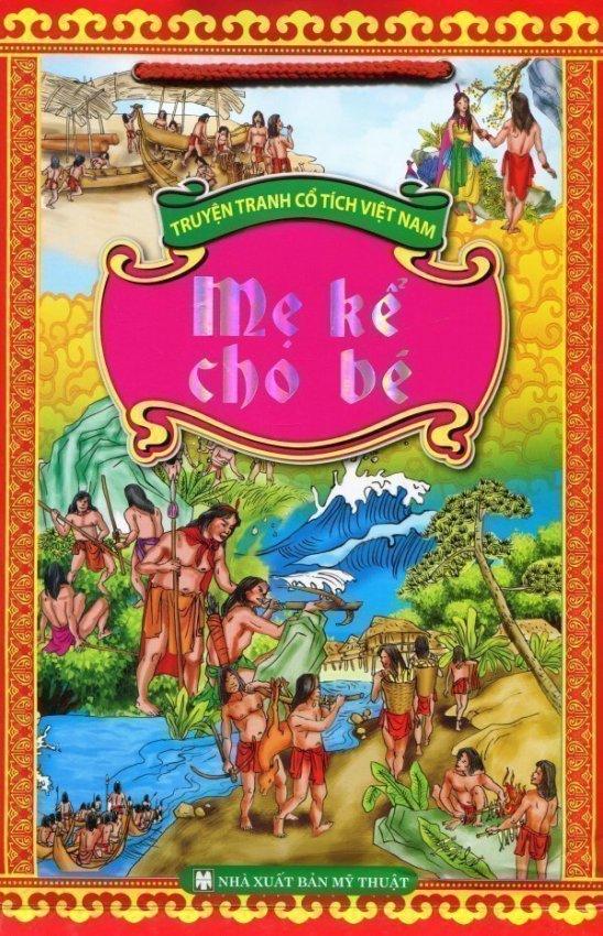 Truyện Tranh Cổ Tích Việt Nam - Mẹ Kể Cho Bé (Túi 5 Cuốn) - Nhiều Tác Giả