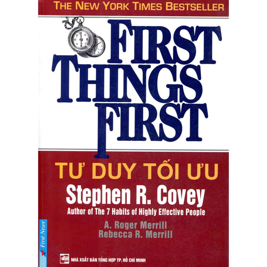 Tư Duy Tối Ưu - First Things First - Stephen R Covey