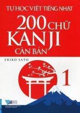 Tự Học Viết Tiếng Nhật - 200 Chữ Kanji Căn Bản (Tập 1) - Eriko Sato và Ngô Mỹ Linh