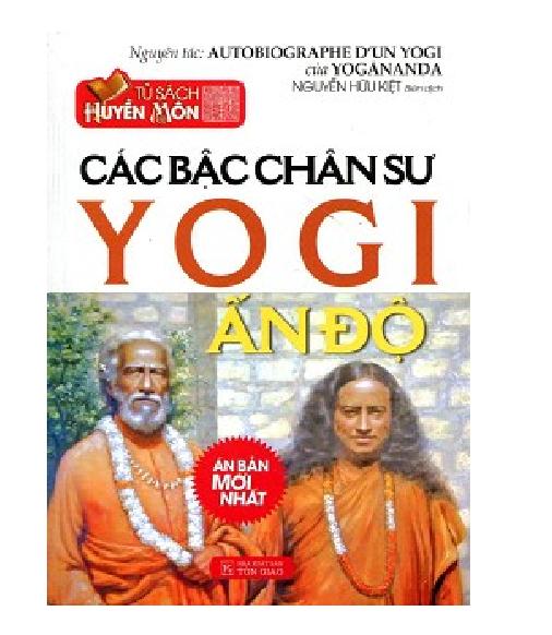 Tủ sách huyền môn - Các bậc chân sư YOGI Ấn Độ