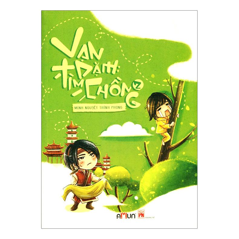 Vạn Dặm Tìm Chồng - Tập 2 - Minh Nguyệt Thính Phong