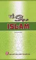 Về Đạo Islam - Hoàng Tâm Xuyên