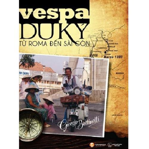 Vespa du ký : Từ Roma dến Sài Gòn