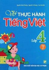 Vở Thực Hành Tiếng Việt Lớp 4 - Tập 2 - Nhiều Tác Giả