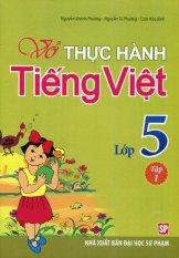 Vở Thực Hành Tiếng Việt Lớp 5 - Tập 1 - Nhiều Tác Giả