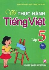 Vở Thực Hành Tiếng Việt Lớp 5 - Tập 2 - Nhiều Tác Giả