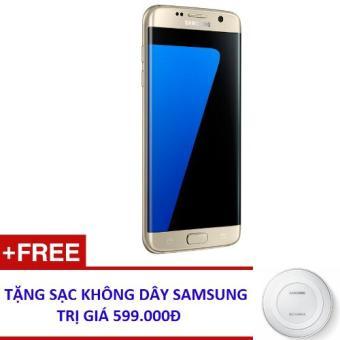 Samsung Galaxy S7 Edge 32GB (Vàng) - Hàng nhập khẩu + Tặng Đế Sạc nhanh không dây(Gold 32GB)