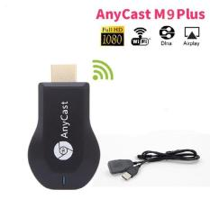 Thiết bị HDMI không dây Anycast M9 Plus 2018 tốc đô siêu nhanh