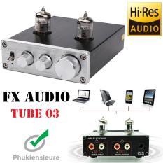 FX Audio TUBE-03 6J1 Preamplifier Đèn, Chỉnh Bass-Treble + Kèm dây quang âm thanh mạ vàng 1.5m